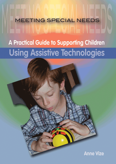 Meeting Special Needs: Using Assistive Technologies Cover
