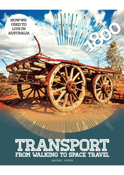 How we used to live in Australia: Transport Cover