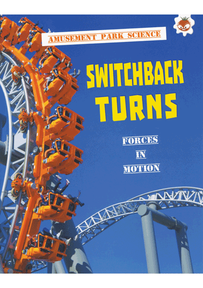 Amusement Park Science Switchback Turns Cover