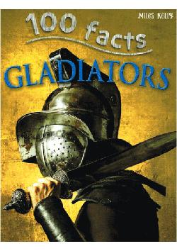 100 Facts - Gladiators