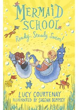 Mermaid School - Ready Steady Swim