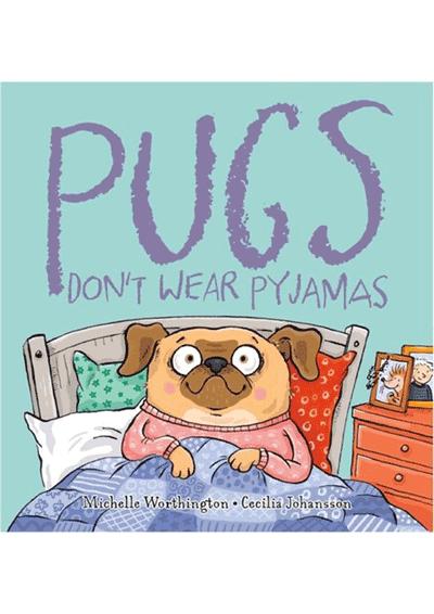 Pugs Don't Wear Pyjamas Cover