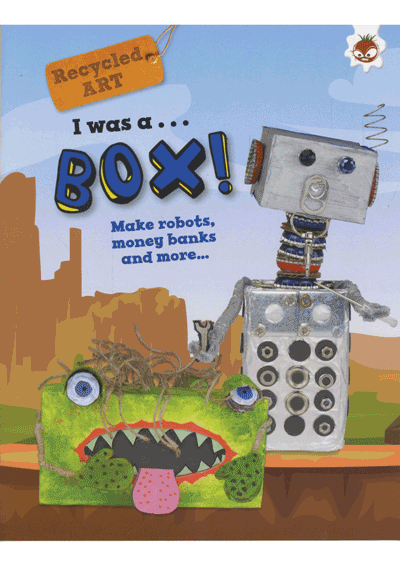 Recycled Art I was a… Box! Cover