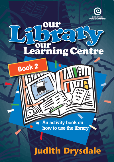 Our Library, Our Learning Centre Bk 2 Cover