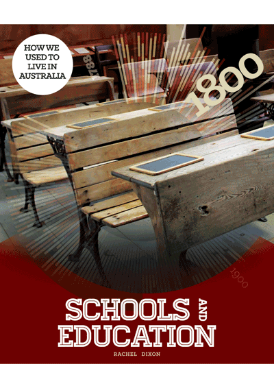 How we used to live in Australia:: Schools & Education Cover