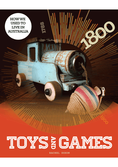 How we used to live in Australia: Toys & Games Cover