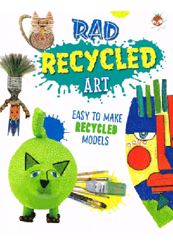Wild Art - Rad Recycling Art