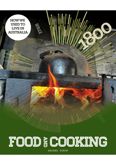 How we used to live in Australia: Food & Cooking Cover